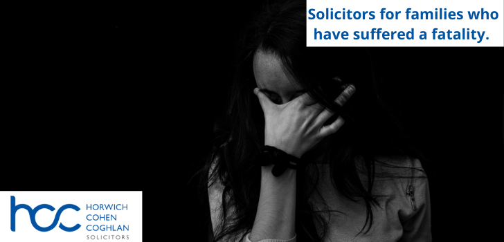 Solicitors for families who suffering from a fatality.